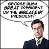 ( COLBERT ) -- George Bush !