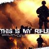 Jarhead - this is my rifle