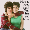 How to keep a girl from her cell phone