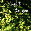 Gileonnen: Light to You