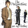 The Perspectives: See My Clothes