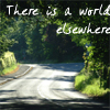 There Is a World Elsewhere