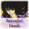 Too Many Voices In My Head...: Beautiful Death (Naraku)