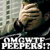 SPN - OMGWTF Peepers!?