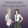 Romance - Somewhere Only We Know
