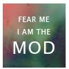 fear the mod