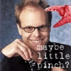 A girl with a mind like a diamond: Alton Brown - Maybe little pinch