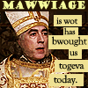 !marriage (mawwiage), mawwiage