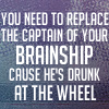 drunk at the wheel