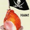 pirate ham!