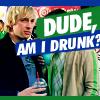 Top: VM: Dude am I drunk?