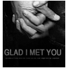 Feenie: Glad I Met you