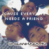 Love Others and Create Long Lasting Friendships!