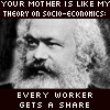 Karl Marx loves your mom