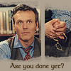 Giles - Are you done yet?