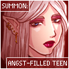 Summon Angst Filled Teen