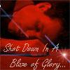 blaze, shot, glory