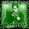 Days of Swine & Poseurs