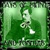 Days of Swine & Poseurs