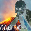 volcanic rage--by me