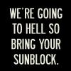 Michelle: Entourage Hell Sunblock