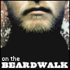 On the beardwalk