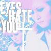 eyeshateyou userpic
