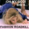 fashion roadkill