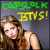 CAPSLOCK BUFFY THE VAMPIRE SLAYER