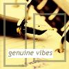 Genuine Vibes