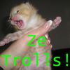 Trolls!