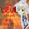 chaos | The Devil Made Me Do It