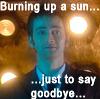 Burning up a sun...