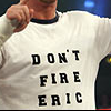 Do Not Fire Eric