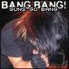 guns go bang
