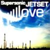 Supersonic Jetset Love