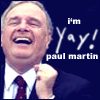 Paul Martin - I'm Paul Martin Yay!