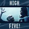 your life sucks. fml: (HP) HIGH FIVE!!!