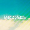 madbibliomancer: kill you with my brain