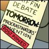 the procrastinator: the fine art of procrastination
