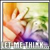 Tinny: __baby letmethink