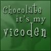 chocolate vicoden
