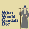 Gwen: What would Gandalf do?