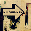 mllejoly: Milford Man