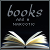 books are a narcotic