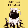 Drop upon drop, overflowing the cup: Coffee is GOD
