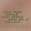 smile and be a villain