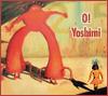 Aelindil: O! Yoshimi