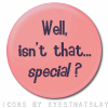 Heather: Isn't that special?