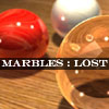 Marbles LOST